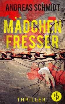 Andreas Schmidt: Mädchenfresser (Thriller), Buch