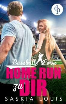 Saskia Louis: Home Run zu dir, Buch
