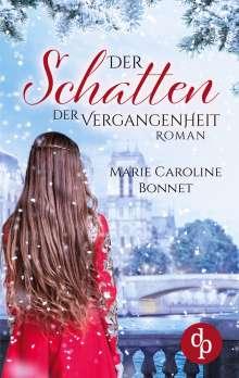 Marie Caroline Bonnet: Der Schatten der Vergangenheit, Buch