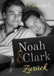 Cardeno C.: Noah & Clark: Zurück, Buch