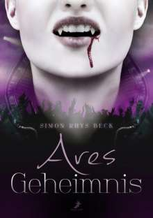 Simon Rhys Beck: Ares Geheimnis, Buch