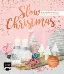Ina Mielkau: Slow Christmas - Entspannt und kreativ durch die Weihnachtszeit, Buch