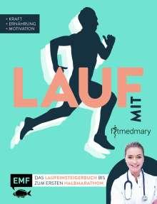 Marie-Luise Klietz: Lauf mit Fitmedmary - Das Laufeinsteigerbuch bis zum ersten Halbmarathon, Buch