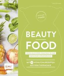 Heike Niemoeller: Schlank und schön - Beauty-Food: Dein leichter Einstieg in die gesunde Ernährung, Buch