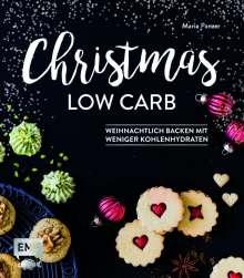 Maria Panzer: Christmas Low Carb - Weihnachtlich backen mit weniger Kohlenhydraten, Buch