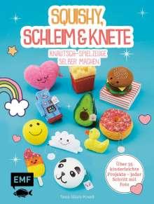 Tessa Sillars-Powell: Squishy, Schleim & Knete - Knautsch-Spielzeuge selber machen, Buch