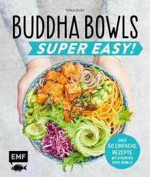 Tanja Dusy: Buddha Bowls - Super Easy!, Buch