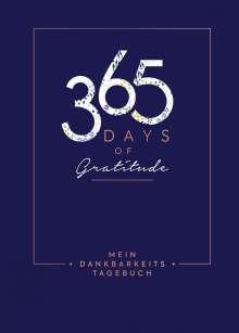 Mein Dankbarkeits-Tagebuch: 365 Days of Gratitude, Buch