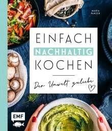 Maria Panzer: Einfach nachhaltig kochen - Der Umwelt zuliebe, Buch