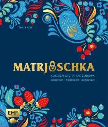 Tanja Dusy: Ostwärts - Kochen wie in Osteuropa: aromatisch - traditionell - authentisch, Buch