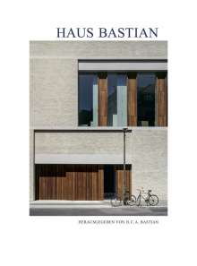David Chipperfield. Haus Bastian, Buch