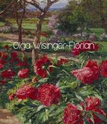 Olga Wisinger-Florian. Flower-Power der Moderne | Flower-Power of Modernism, Buch