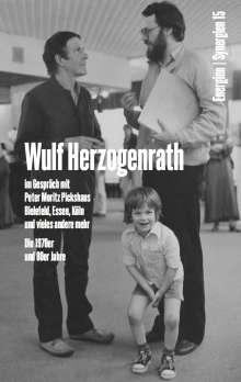 Wulf Herzogenrath im Gespräch mit Peter Moritz Pickshaus. Bielefeld, Essen, Köln und vieles andere mehr. Die 1970er und 80er Jahre. Energien / Synergien 15, Buch