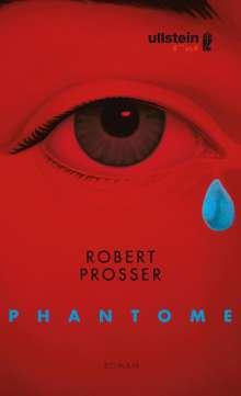 Robert Prosser: Phantome, Buch