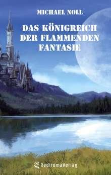 Michael Noll: Das Königreich der flammenden Fantasie, Buch