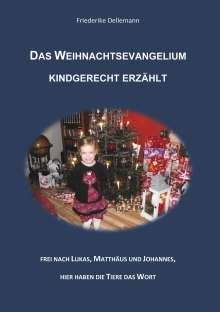 Friederike Dellemann: Das Weihnachtsevangelium kindgerecht erzählt, Buch