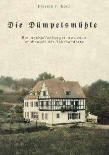 Florian J. Kerz: Die Dümpelsmühle, Buch