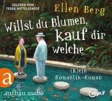 Ellen Berg: Willst du Blumen, kauf dir welche, 2 MP3-CDs