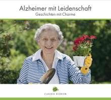 Claudia Bignion: Alzheimer mit Leidenschaft, CD