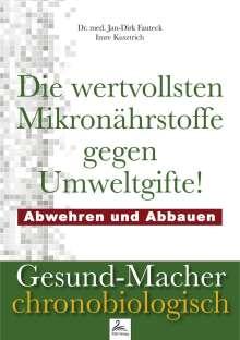 Jan-Dirk med. Fauteck: Die wertvollsten Mikronährstoffe gegen Umweltgifte, Buch