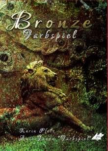 Isabella Bauch: Bronze, Buch