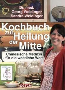 Georg Weidinger: Kochbuch zur Heilung der Mitte, Buch