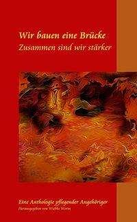 Rainer Pick: Wir Bauen Eine Brücke Zusammen Sind Wir Stärker, Buch