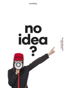 Arnd Oetting: no idea?, Buch