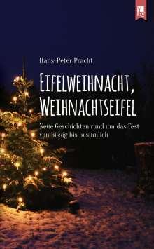 Hans-Peter Pracht: Eifelweihnacht, Weihnachtseifel, Buch