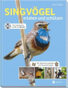 Axel Gutjahr: Singvögel erleben und schützen, Buch