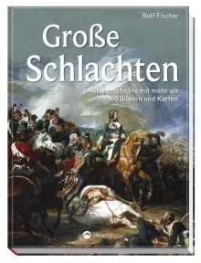 Rolf Fischer: Große Schlachten, Buch