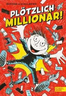 Rüdiger Bertram: Plötzlich Millionär!, Buch