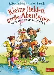 Robert Habeck: Kleine Helden, große Abenteuer, Buch