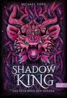 Michael Ford: Shadow King, Buch