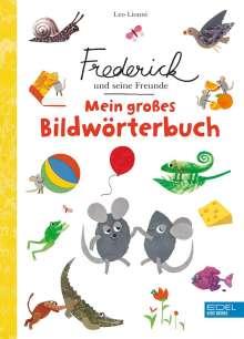 Leo Lionni: Frederick und seine Freunde: Mein großes Bildwörterbuch, Buch