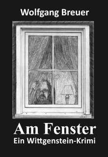 Wolfgang Breuer: Am Fenster, Buch