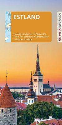 Christian Nowak: GO VISTA: Reiseführer Estland, Buch