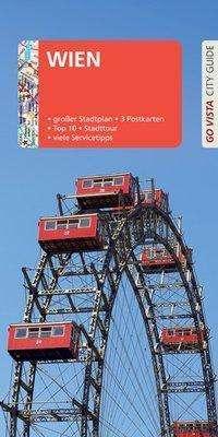 Roland Mischke: GO VISTA: Reiseführer Wien, Buch