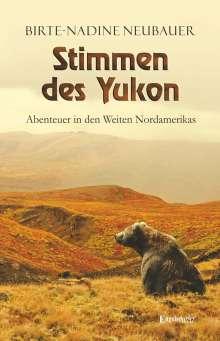 Birte-Nadine Neubauer: Stimmen des Yukon, Buch