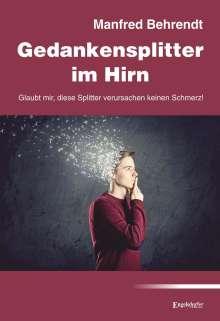 Manfred Behrendt: Gedankensplitter im Hirn, Buch
