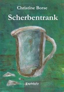Christine Borse: Scherbentrank, Buch