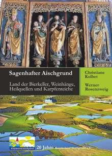 Werner Rosenzweig: Sagenhafter Aischgrund, Buch