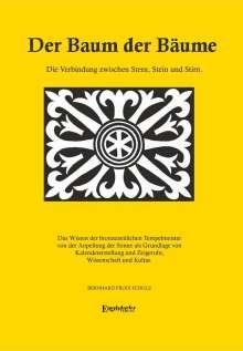 Bernhard Frodi Schulz: Der Baum der Bäume, Buch