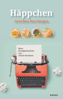 Ulrich Borchers: Häppchen zwischen den Gängen, Buch