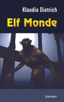 Klaudia Dietrich: Elf Monde, Buch