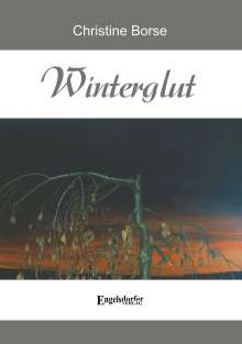 Christine Borse: Winterglut, Buch