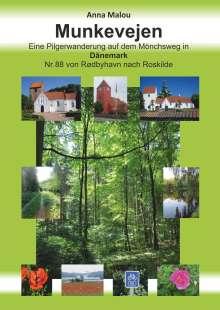 Anna Malou: Munkevejen - Eine Pilgerwanderung auf dem Mönchsweg in Dänemark, Buch