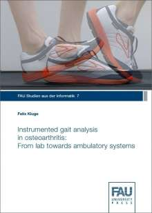 Felix Kluge: Instrumented gait analysis in osteoarthritis: From lab towards ambulatory systems, Buch