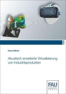 Hannes Münch: Akustisch erweiterte Virtualisierung von Industrieprodukten, Buch