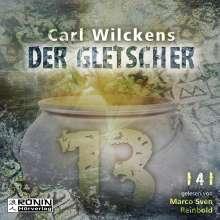 Carl Wilckens: Dreizehn. Der Gletscher, MP3-CD